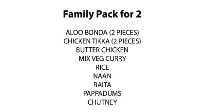 Family pack for 2 of royal time indian restaurant in lilydale